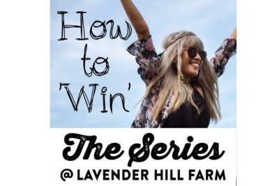 How to 'Win' at The Series at Lavender Hill Farm.